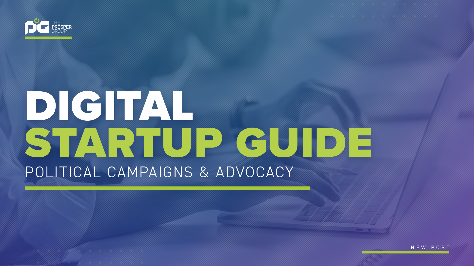 Digital Startup Guide for Political Campaigns and Advocacy