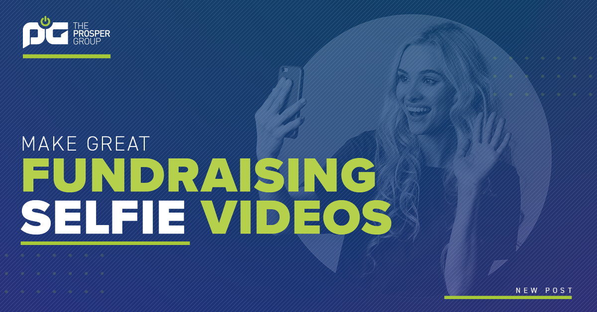 Make Great Fundraising Selfie Videos